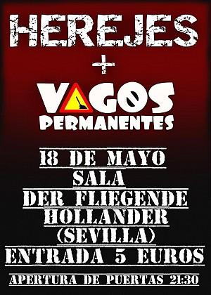 Vagos Permanentes + Herejes + La Voz del mimo