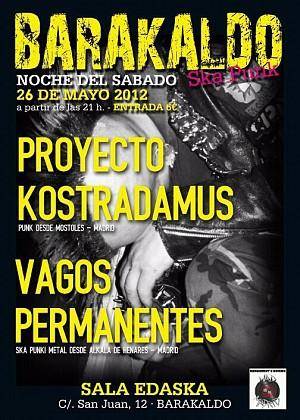 Vagos Permanentes + Proyecto Kostradamus