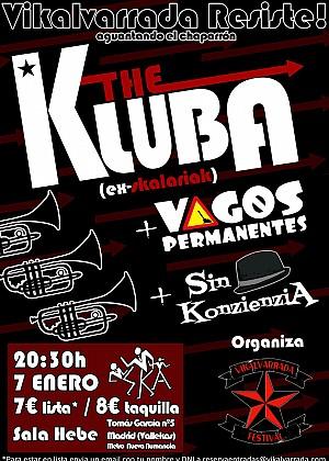 Vagos Permanentes + Sin Konzienzia + The Kluba
