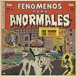 Fenómenos para anormales - Vol. 2 - Que Vienen Los Grises - 2018